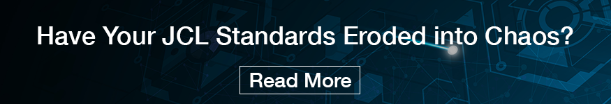 Have Your JCL Standard Eroded into Chaos Blog